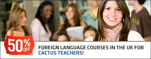 50% Off Foreign Language Courses in the UK for Cactus Teachers!